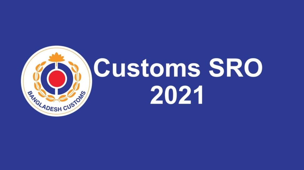 Customs SRO 2021